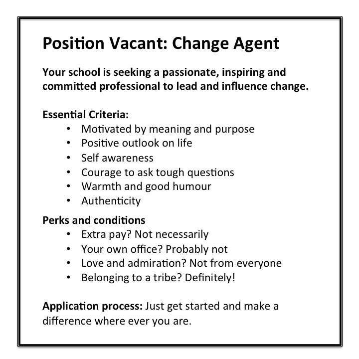 Position Vacant: Change Agent